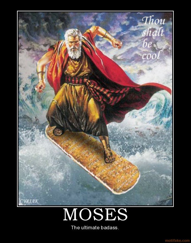 moses demotivational poster