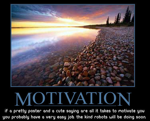 motivation - demotivational posters