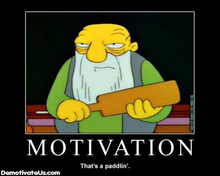 motivation paddlin demotivational poster