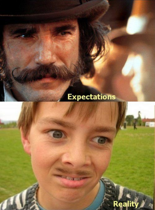 mustaches - expectations vs reality