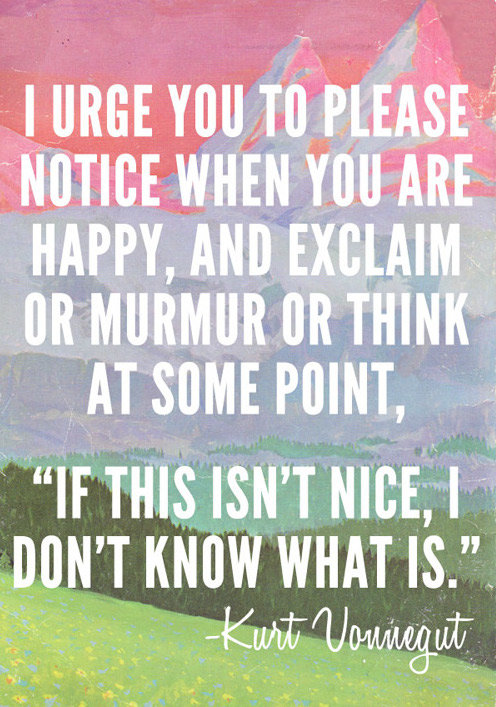 notice when are happy kurt vonnegut