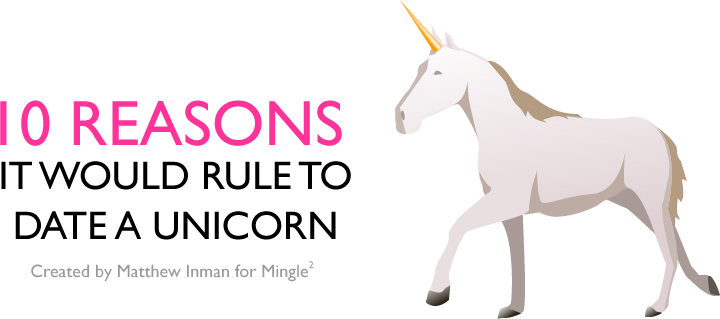 one - 10 reasons it would rule to date a unicorn !