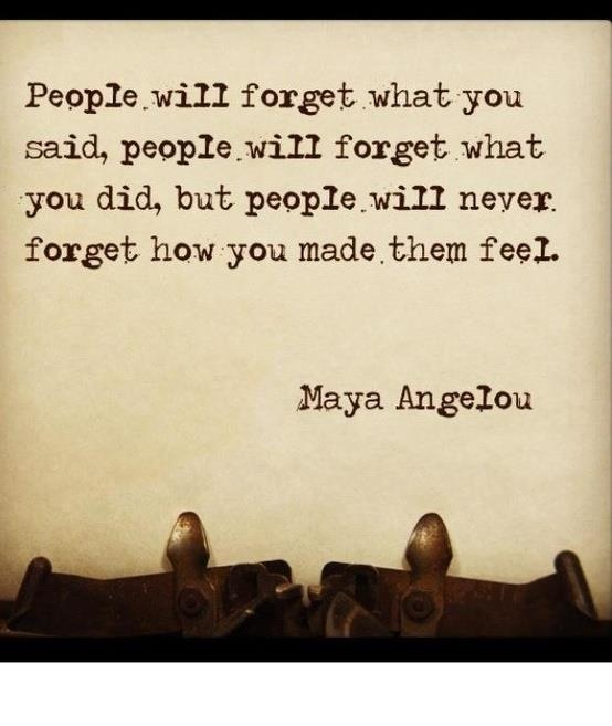 people will forget maya angelou