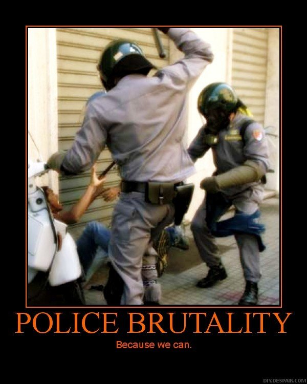 police brutality because can