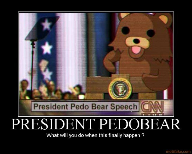 president pedobear president pedobear leader disaster demotivational poster