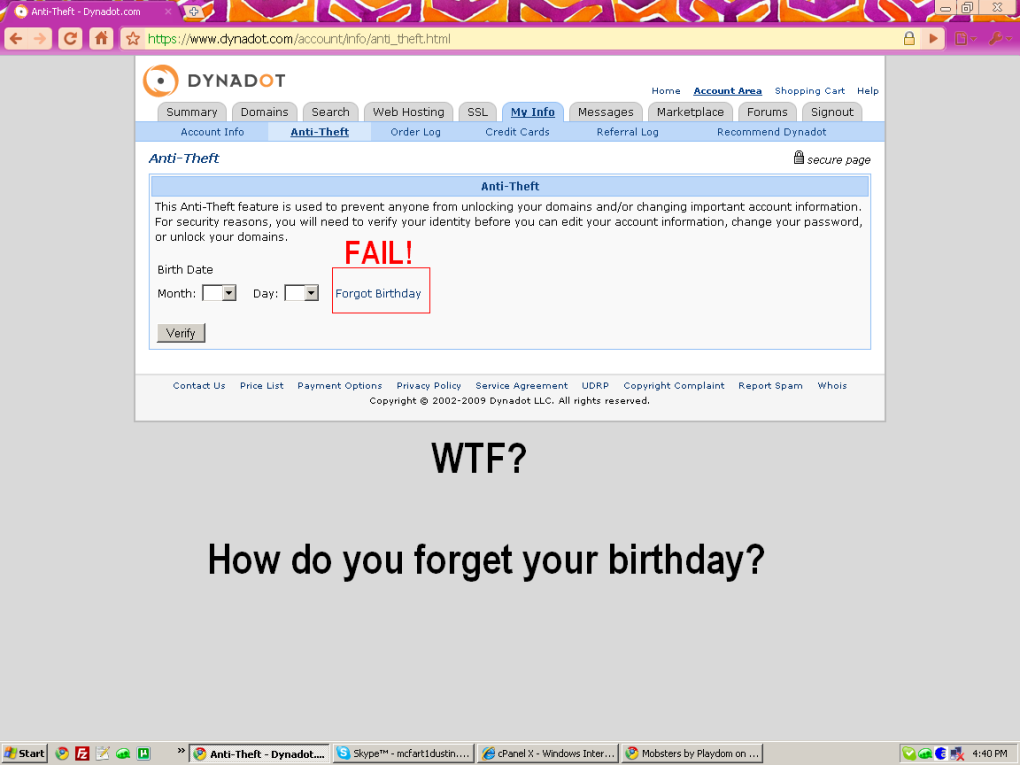 really - wtf? how do you forget your birthday?