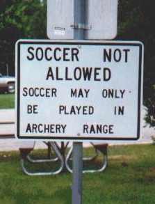 soccernotallowed - funny sign