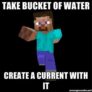 take bucket water create current
