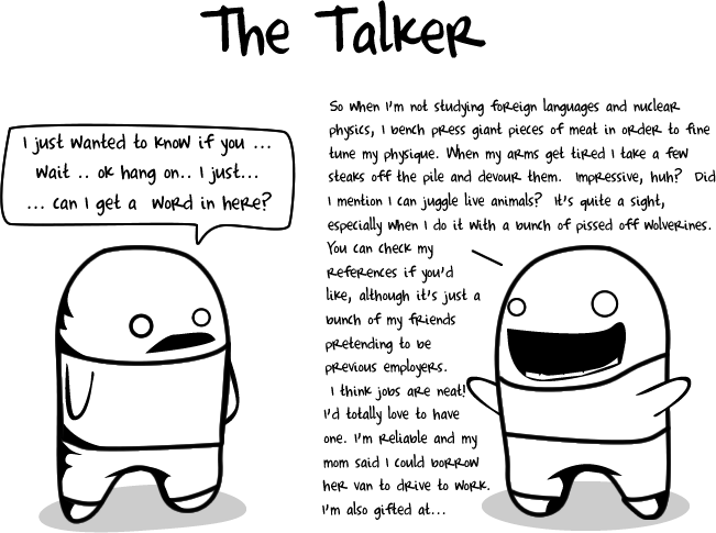 talker - 10 types of crappy interviewees
