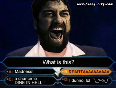 this is sparta 7 - this is sparta!!!