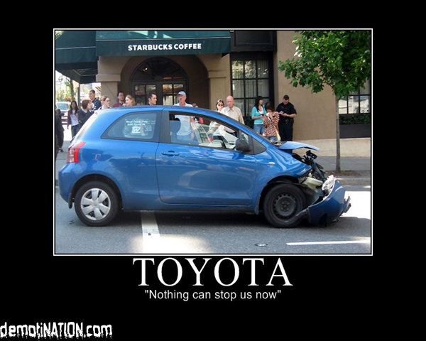 toyota - yet another motivational poster post