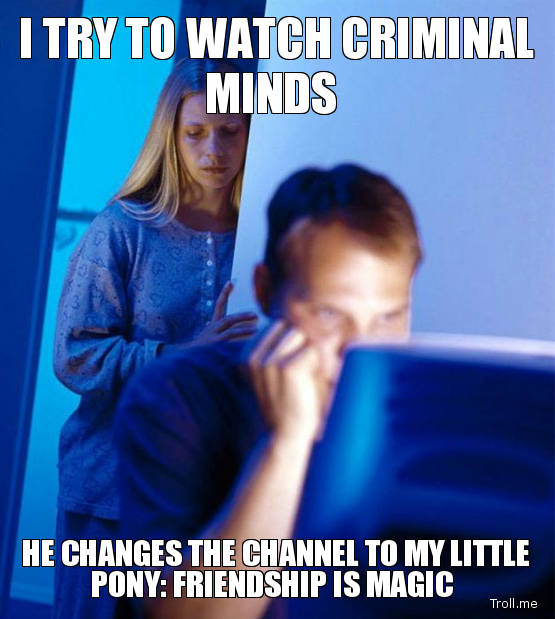 try watch criminal minds changes channel little pony friendship magic