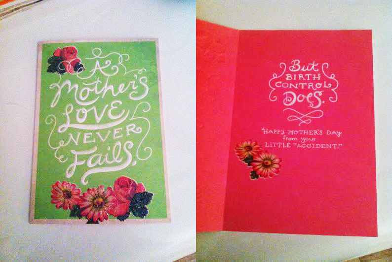 wasnt planned baby card got mom for mothers day