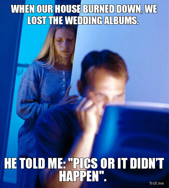 when house burned down lost wedding albums told pics didnt happen