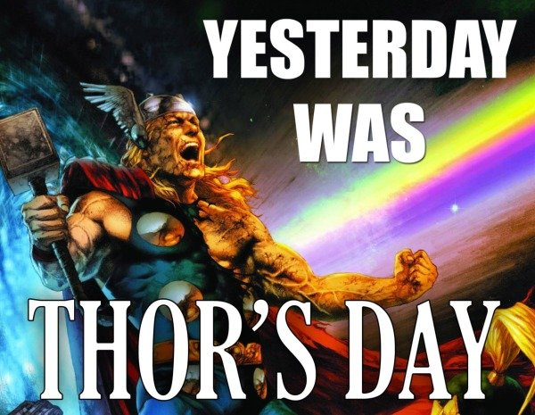 yesterday thors day