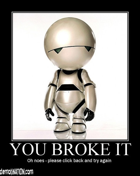 you broke it - yet another motivational poster post part 2